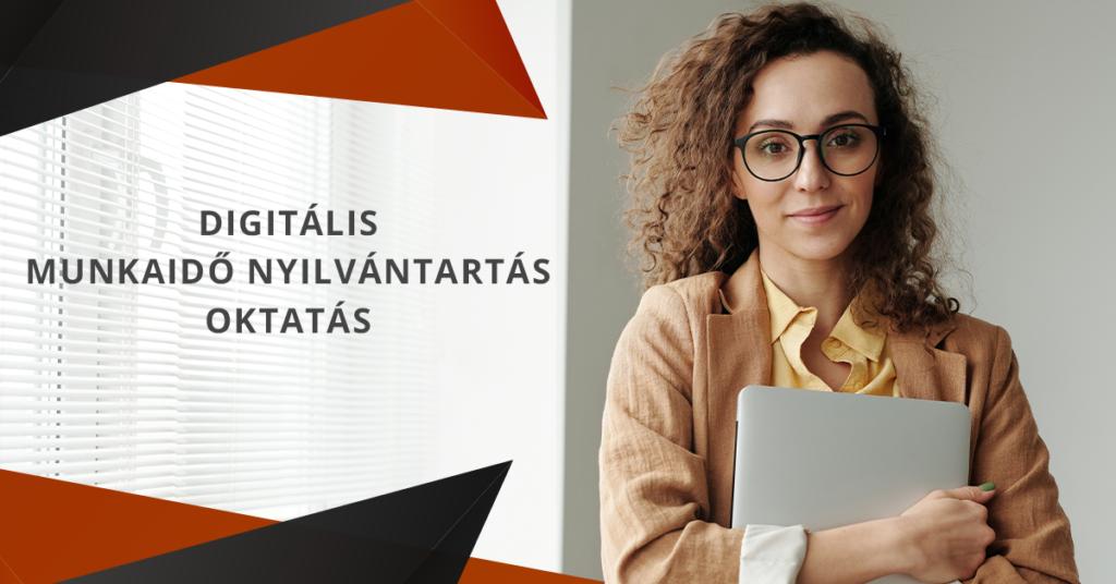 digitalis-munkaido-nyilvantartas-oktatas-online-munkaido-nyilvantarto-rendszer-v2